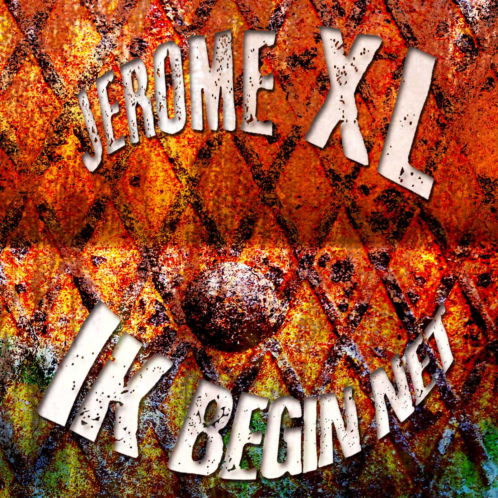 Jerome XL - Ik Begin Net (Limited / 2015 / Single)
